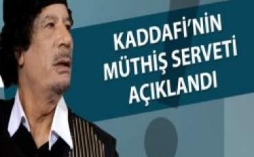 Kaddafi'nin müthiş serveti açıklandı